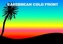 Caribbean Cold Front
